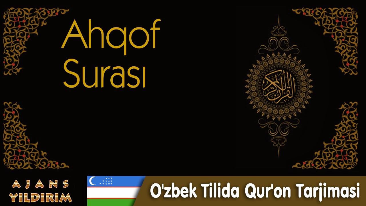046 - Ahqof - O'zbek Tilida Qur'on Tarjimasi MyTub.uz