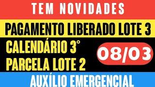 ✔novidades! AuxÍlio Emergencial Pagamento Liberado Lote 3 Hoje  08/07 + CalendÁrio 3 Parcela Lote 2