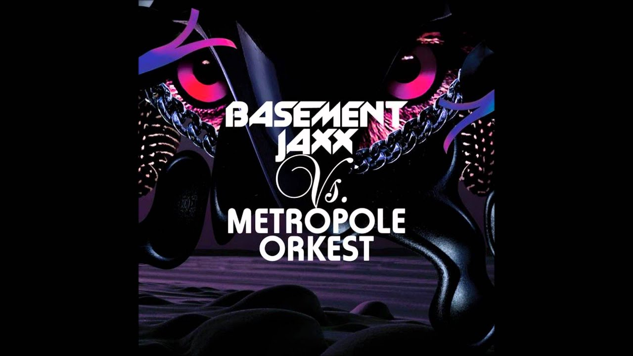 basement jaxx vs metropole orkest raindrops youtube