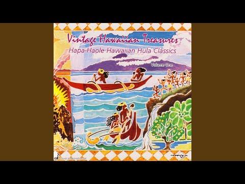 Hapa-Haole Hawaiian Hula Classics - Vintage Hawaiian Treasures: Vol. I