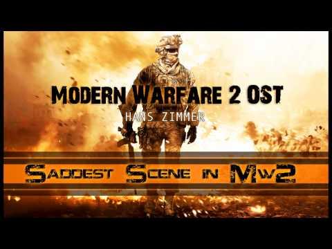 Modern Warfare 2 OST (Hans Zimmer) - Saddest Scene Music - *READ DESCRIPTION*