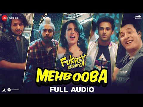 Mehbooba - Full Audio   Fukrey Returns   Prem & Hardeep   Neha Kakkar, Raftaar & Yasser Desai