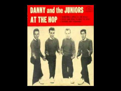At the hop - Danny & The Juniors