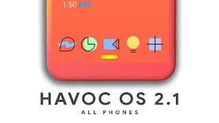 Havoc OS 2.1 - Better Than Android Q - Full of customisation