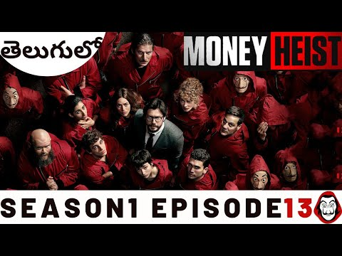 Download Money Heist Telugu| Season1 Episode13|Money Heist Explained in Telugu| LaCasa De Papel|Spanish Drama