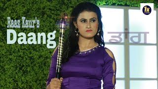 Daang Raaz Kaur Official New Punjabi Song 2018 Latest Punjabi Songs 2018
