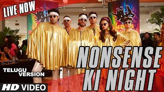 """Nonsense Ki Night"" VIDEO Song (Telugu Version) 