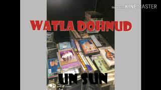 Watla dohnud UN SUN UN SUN MUSIC GROUP