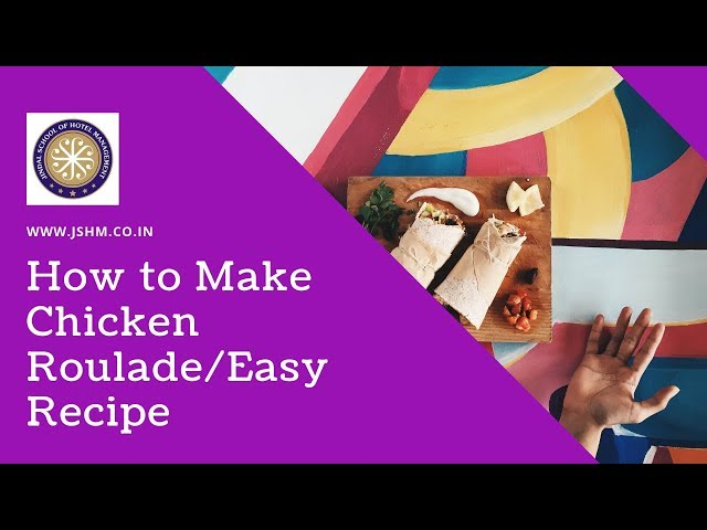 How To Make Chicken Roulade | Easy Recipe