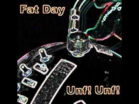 Fat Day - Adoration Of The Crapass