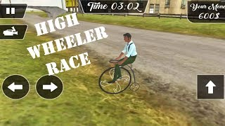 High Wheeler Speed Race Android Game
