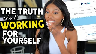 Let's get REAL about Working For Yourself and being an ENTREPRENEUR