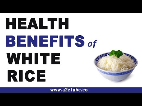 Health Benefits of White Rice