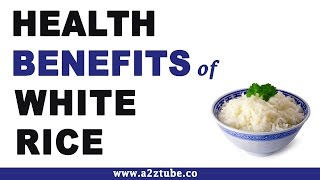 Health Benefits of White Rice