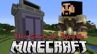 The Suicide Booth - Minecraft Map