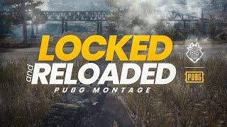 LOCKED AND REALODED // PUBG MONTAGE // WATCH FULL.....