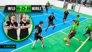 TIME APELÃO?! FUTEBOL DA LOUD INFLUENCERS VS. MOBILES!!