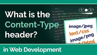 The Content-Type Header Explained (with examples) | Web Development Tutorial