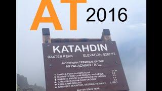 Appalachian Trail Thru-Hike 2016 (Katahdin)