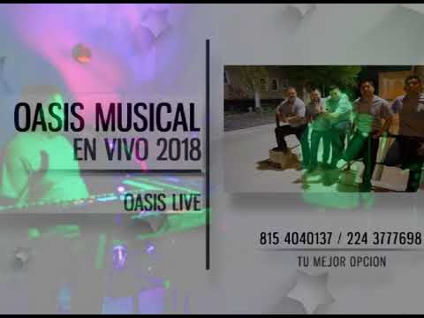 OASIS MUSICAL (LIVE) 2018