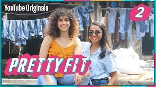 Pretty Fit | EP 2 with Sanya Malhotra