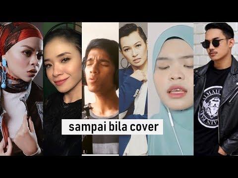 Sampai Bila cover (Misha Omar) - Naim Daniel, Hael Husaini, Siti Sarah, Shiha, Wani