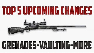TOP 5 UPCOMING CHANGES PUBG - GRENADE CHANGES, VAULTING, CRATE WEAPON - PLAYERUNKNOWNS BATTLEGROUNDS