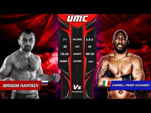 UMC 01 | Ibragim Kantaev VS Freddy Alexander Campbell Pupo