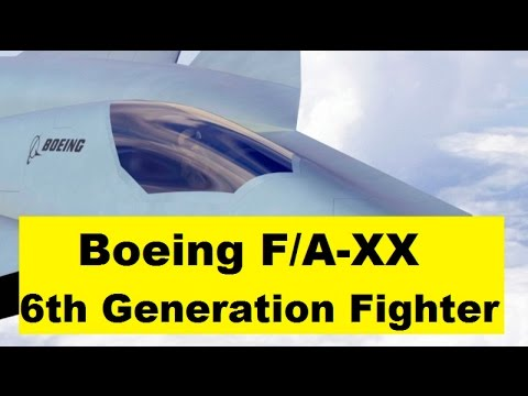 US Air Force 6th Generation Fighter Boeing F/A-XX