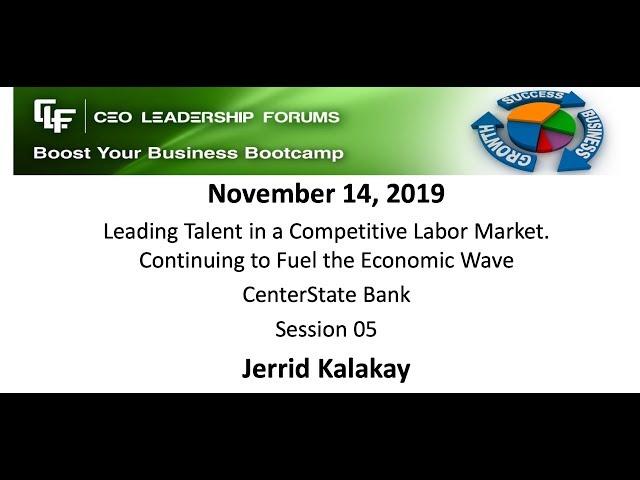 2019 11 14 CEO Leadership Forums - Session 05 - Kalakay, PhD
