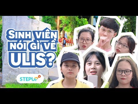Lý Do Khiến ĐH Ngoại Ngữ (ULIS) Nổi Rần Rần!! | Student Life | Step Up English