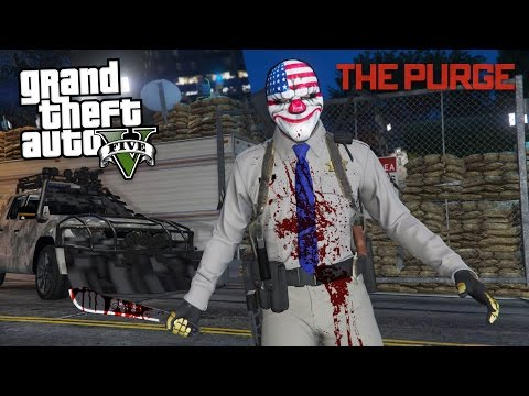 THE PURGE!! - Episode 2 (GTA 5 Mods)