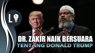 Video Dr. Zakir Naik ANGKAT SUARA Soal DONALD TRUMP dan ISRAEL download MP3, 3GP, MP4, WEBM, AVI, FLV Maret 2018
