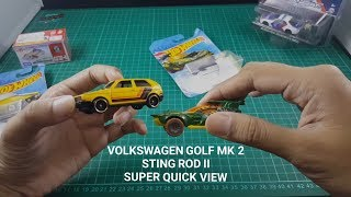 Quick View - Volkswagen Golf MK2 and Sting Rod II - Hot Wheels Indonesia