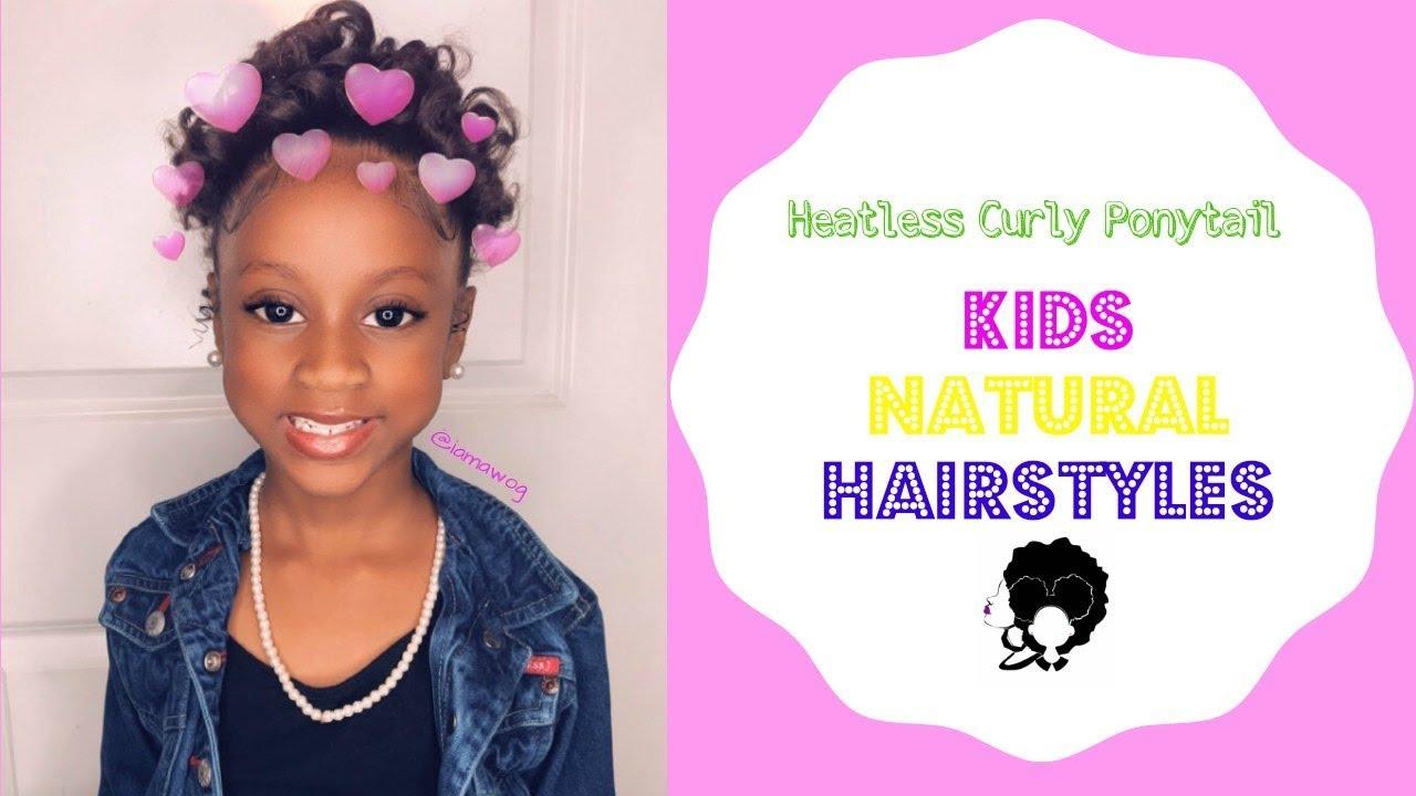 Heatless Curly Ponytail Kids Natural Hairstyle Iamawog