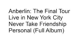 Anberlin Live In New York City Never Take Friendship Personal (Full Album)