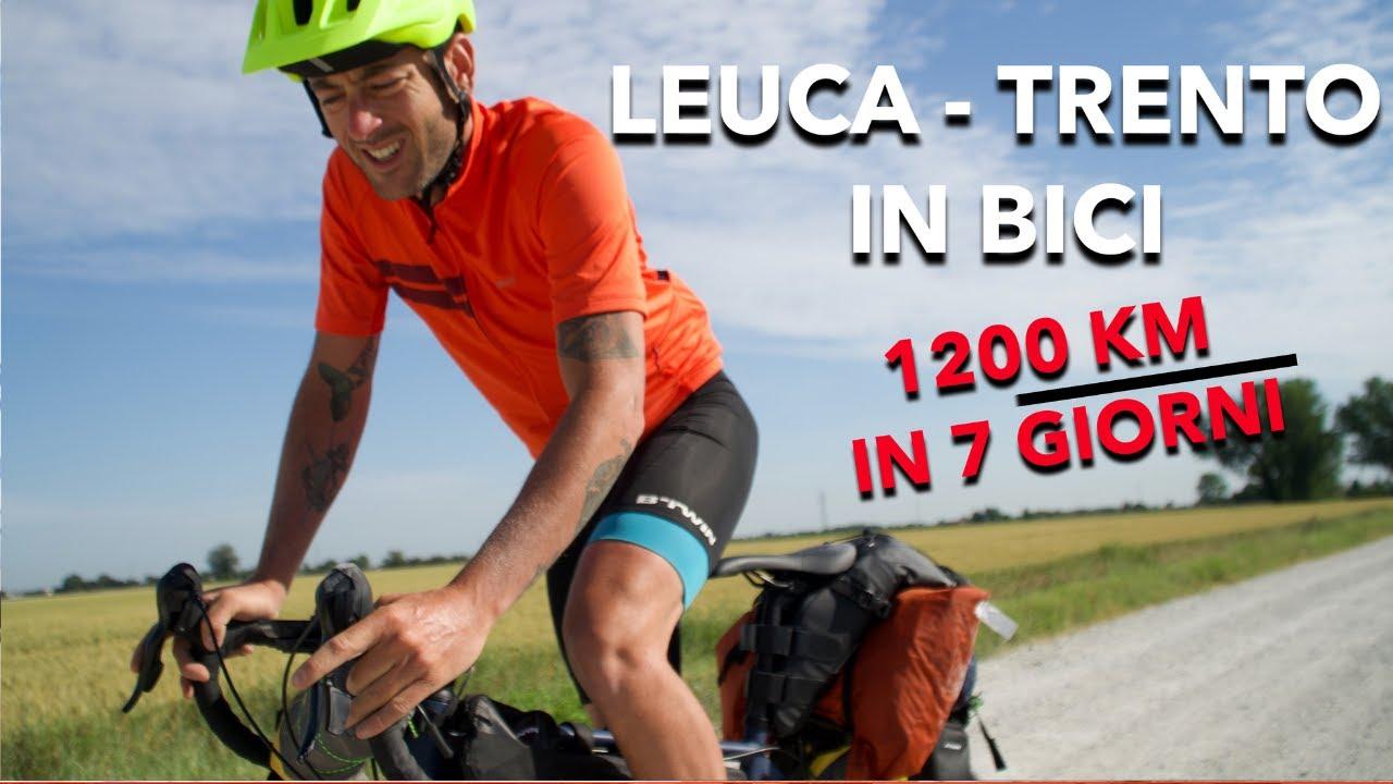 LEUCA - TRENTO in BICI 1200 KM in 7 GIORNI! (ep1)