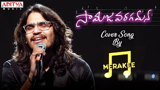 Samajavaragamana Cover Song By Merakee AlaVaikunthapurramuloo Songs