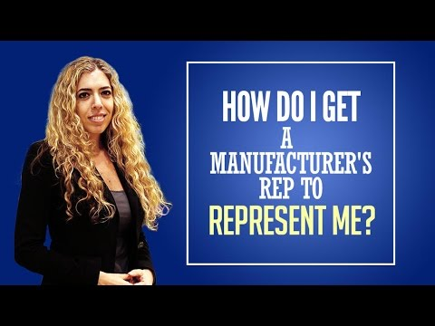 Manufacturers Representative - Why Can't I Get a Manufacturers Representative to Represent Me?
