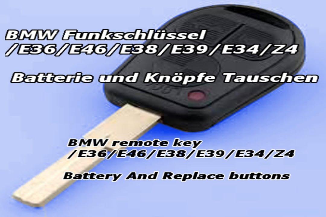 bmw funkschlüssel e36/e46/e38/e39/e34/z4 batterie tauschen - youtube