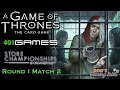 Game of Thrones LCG: Store Championship 2017 (401 Games) #1.2