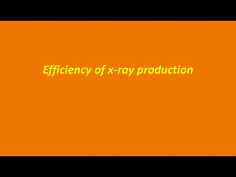 Efficiency Of Xray Production