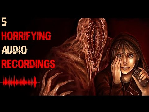 5 Most DISTURBING Audio Recordings With HORRIFYING Backstories