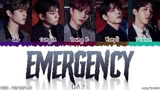 Download lagu DAY6 EMERGENCY Lyrics