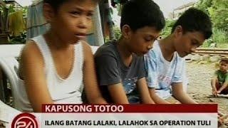 24 Oras: Ilang batang lalaki, lalahok sa operation tuli