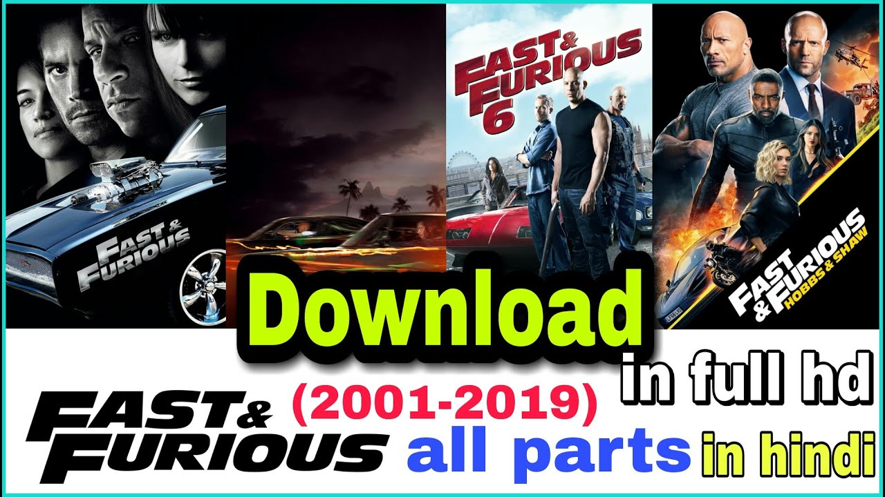 Download Download   Fast & Furious movie   all parts   in full hd   in hindi  