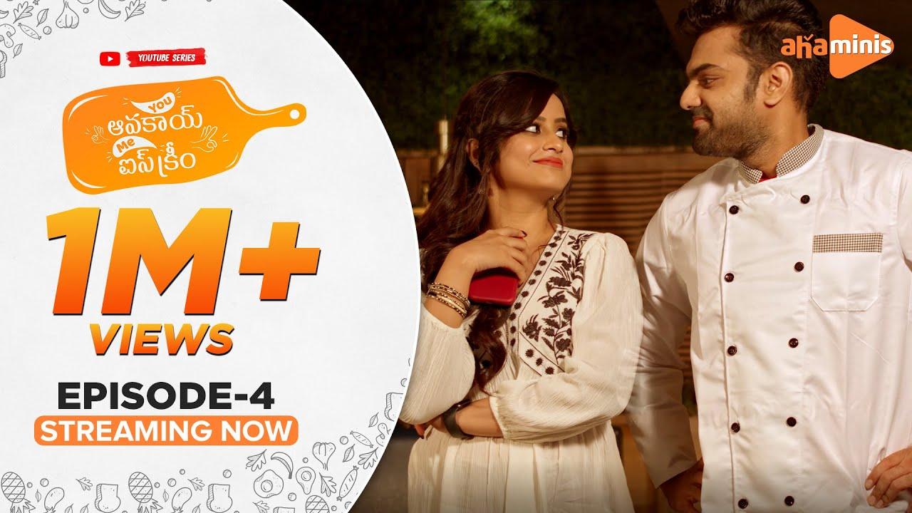 Download You Avakai Me Ice Cream | Episode - 4 | aha minis |  @Sheetal Gauthaman  | Udbhav | Infinitum Media