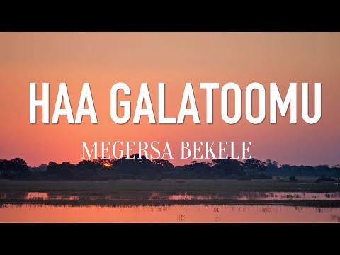 Megersa Bekele - Haa galatoomu (Lyrics)~Oromo gospel song