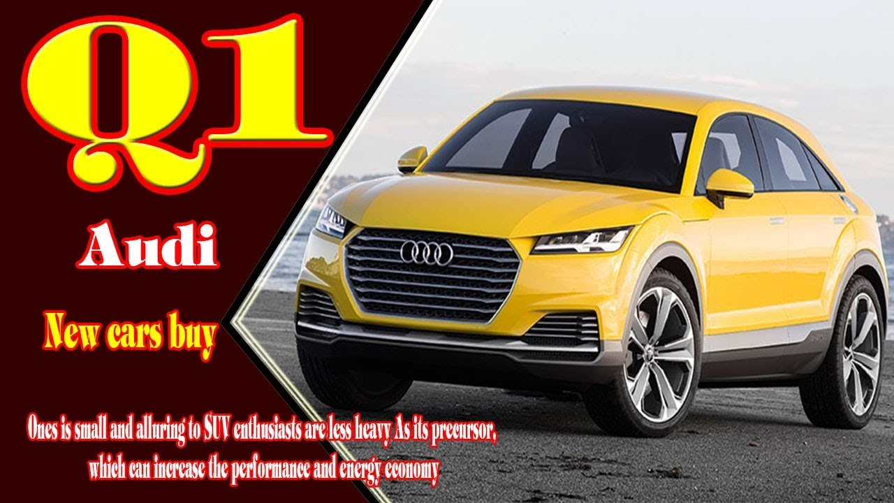 Audi Q1 2019 New Bentley Release Date And Reviews