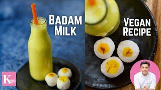 Badam Milk Recipe | Almond Milk | Badam Milkshake | Vegan Recipe Kunal Kapur Recipes